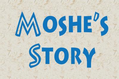 Moshe's Story